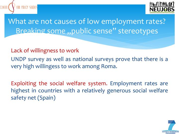 "What are not causes of low employment rates? Breaking some ""public sense"" stereotypes"