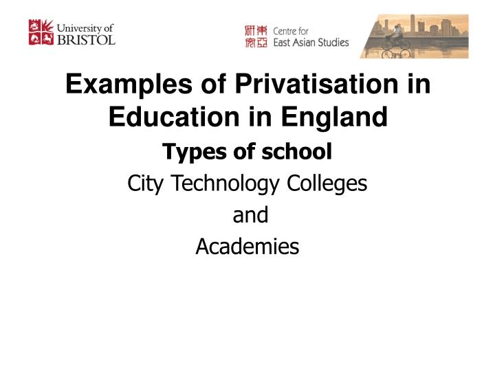 Examples of Privatisation in Education in England