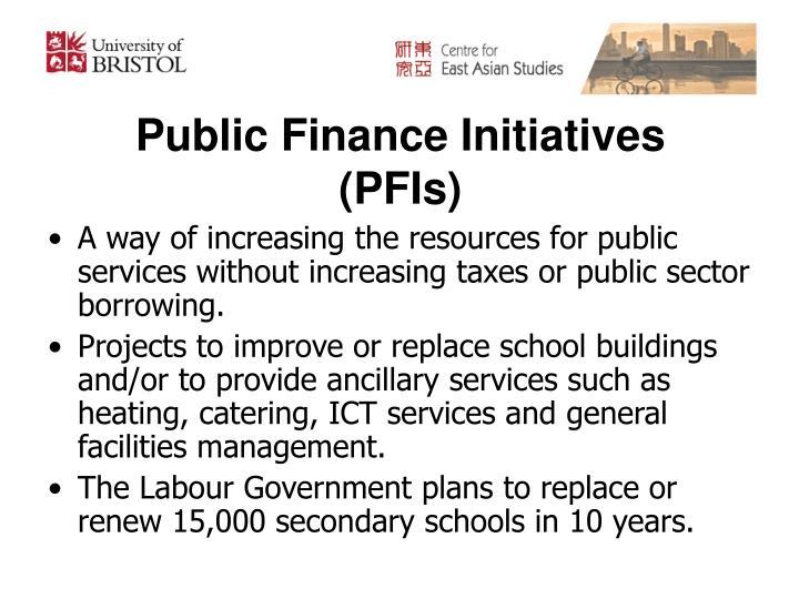 Public Finance Initiatives