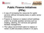 public finance initiatives pfis