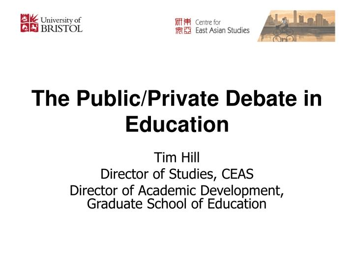 The public private debate in education