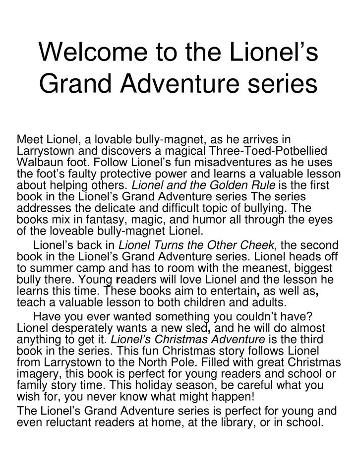 Welcome to the lionel s grand adventure series