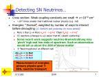 detecting sn neutrinos
