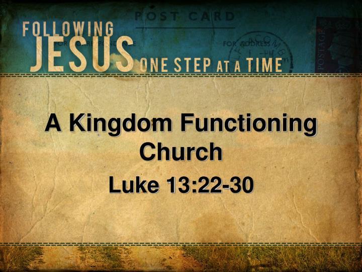A Kingdom Functioning Church
