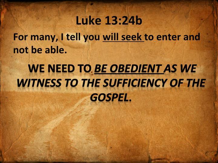 Luke 13:24b