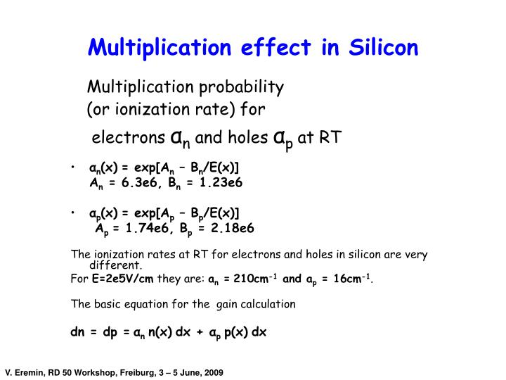Multiplication effect in Silicon