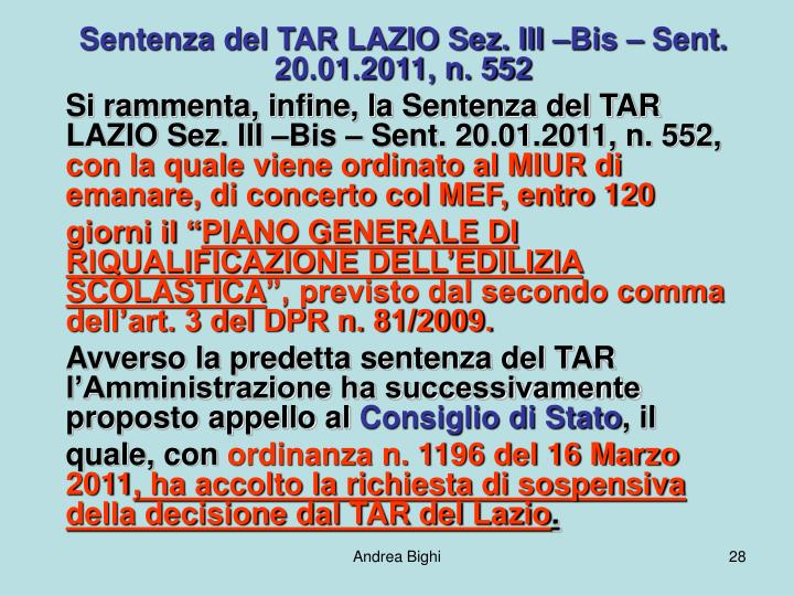 Sentenza del TAR LAZIO Sez. III –Bis – Sent. 20.01.2011, n. 552