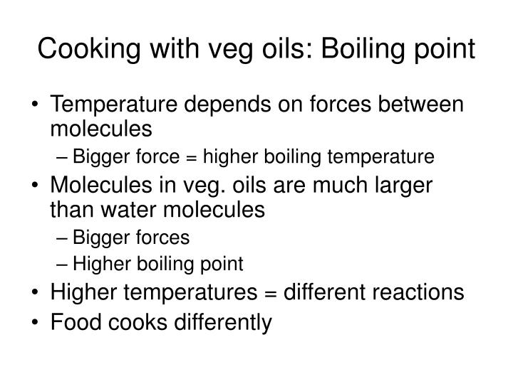 Cooking with veg oils: Boiling point