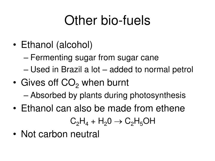 Other bio-fuels