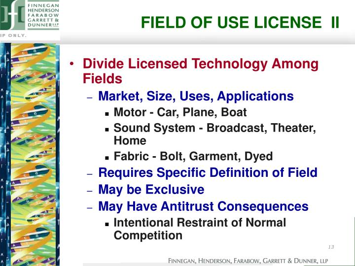 FIELD OF USE LICENSE  II