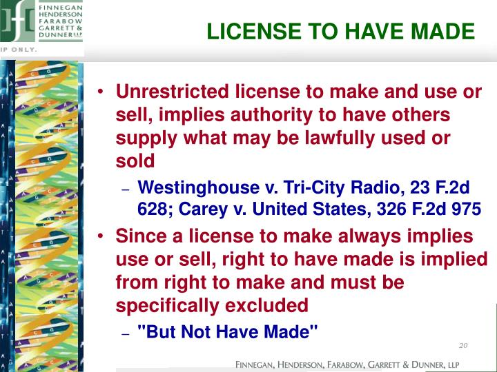 LICENSE TO HAVE MADE