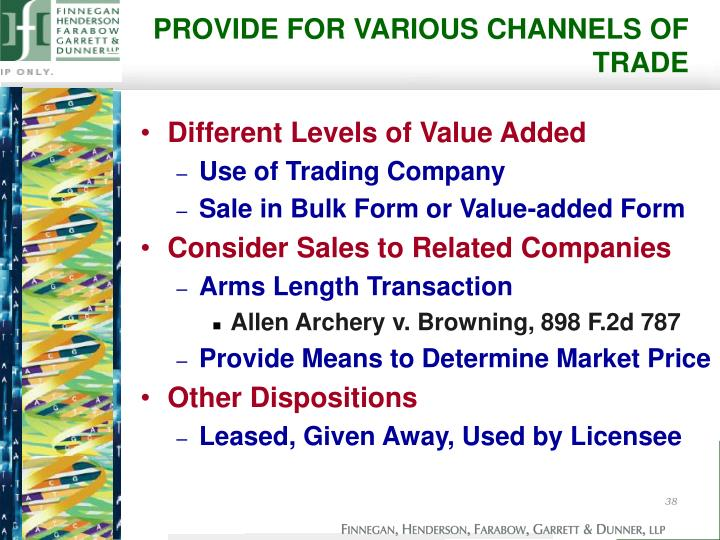PROVIDE FOR VARIOUS CHANNELS OF TRADE