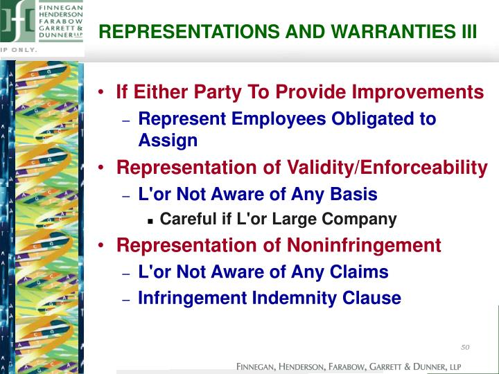 REPRESENTATIONS AND WARRANTIES III