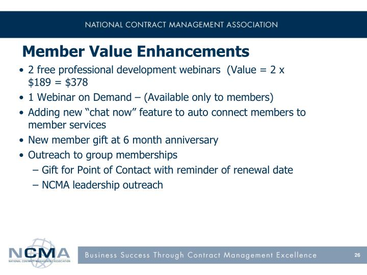 Member Value Enhancements