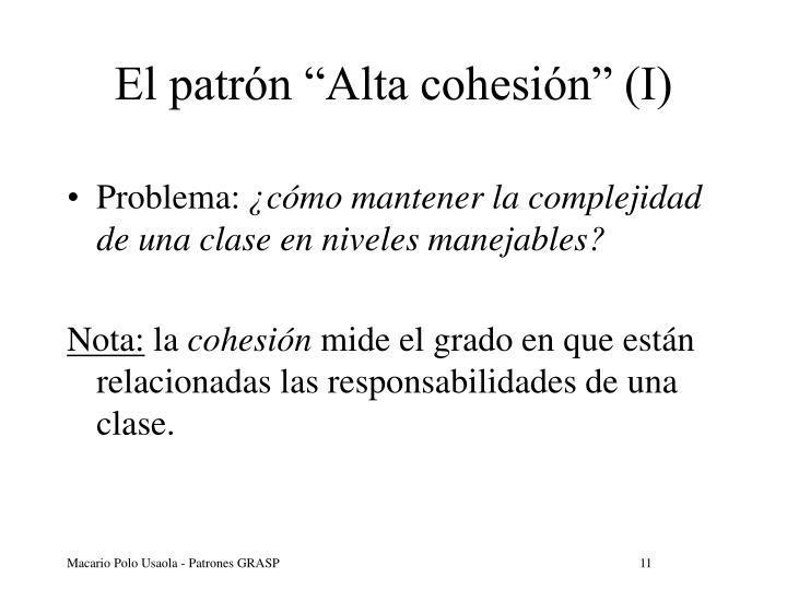 """El patrón """"Alta cohesión"""" (I)"""