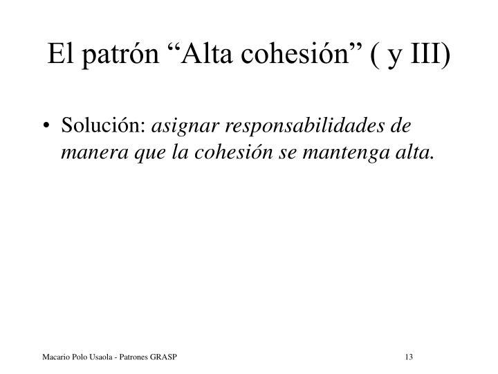 """El patrón """"Alta cohesión"""" ( y III)"""