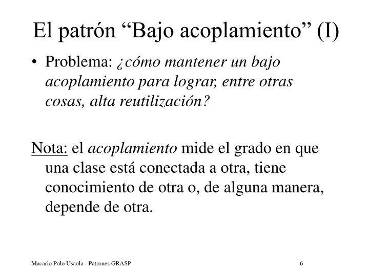 """El patrón """"Bajo acoplamiento"""" (I)"""