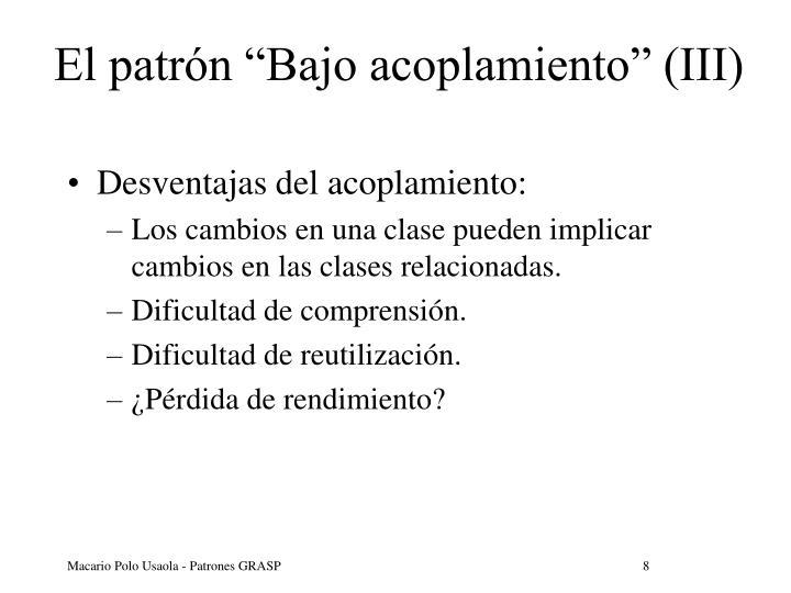 """El patrón """"Bajo acoplamiento"""" (III)"""