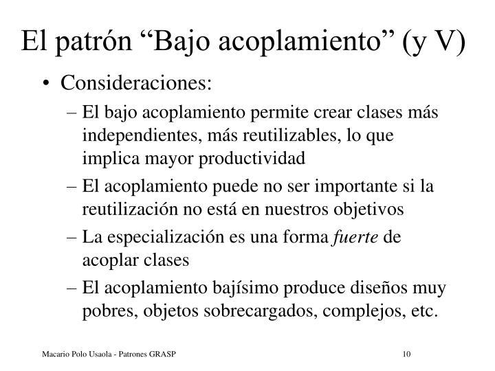"""El patrón """"Bajo acoplamiento"""" (y V)"""