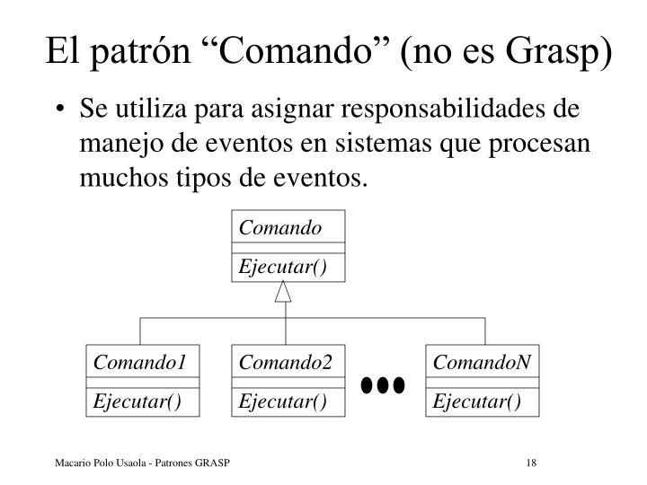 """El patrón """"Comando"""" (no es Grasp)"""