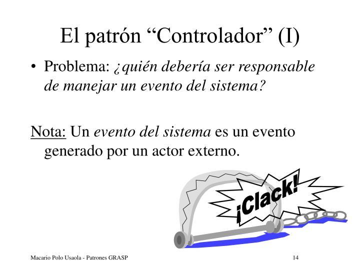 """El patrón """"Controlador"""" (I)"""