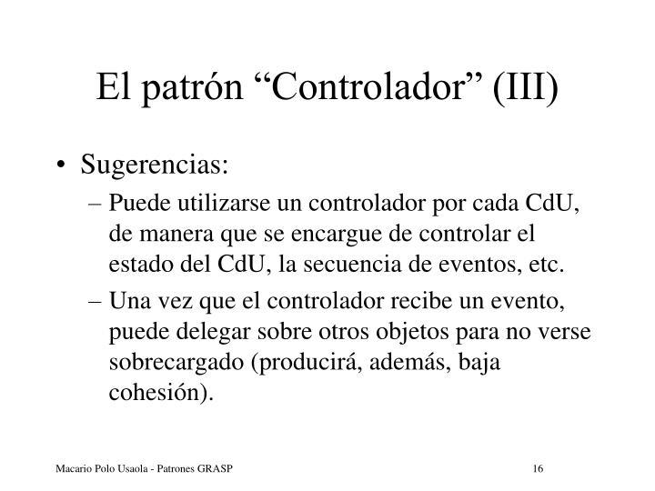 """El patrón """"Controlador"""" (III)"""