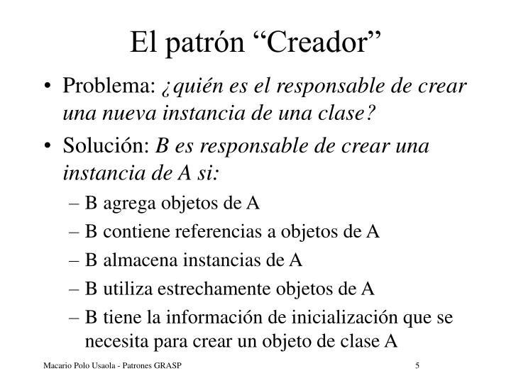 """El patrón """"Creador"""""""