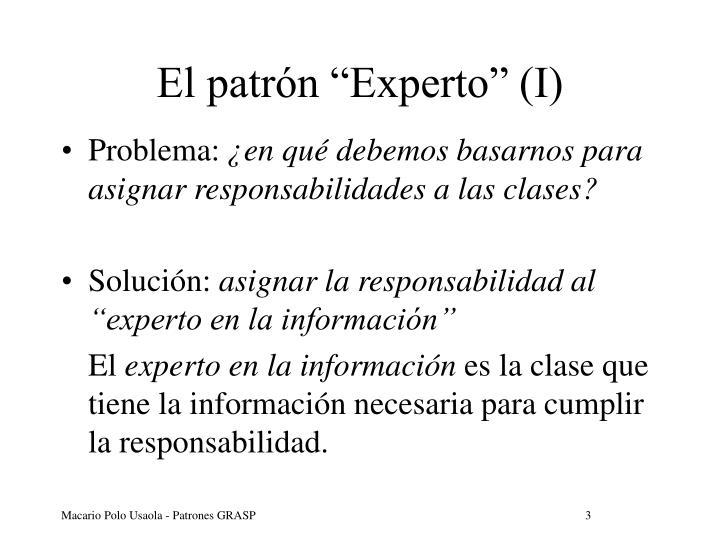 """El patrón """"Experto"""" (I)"""