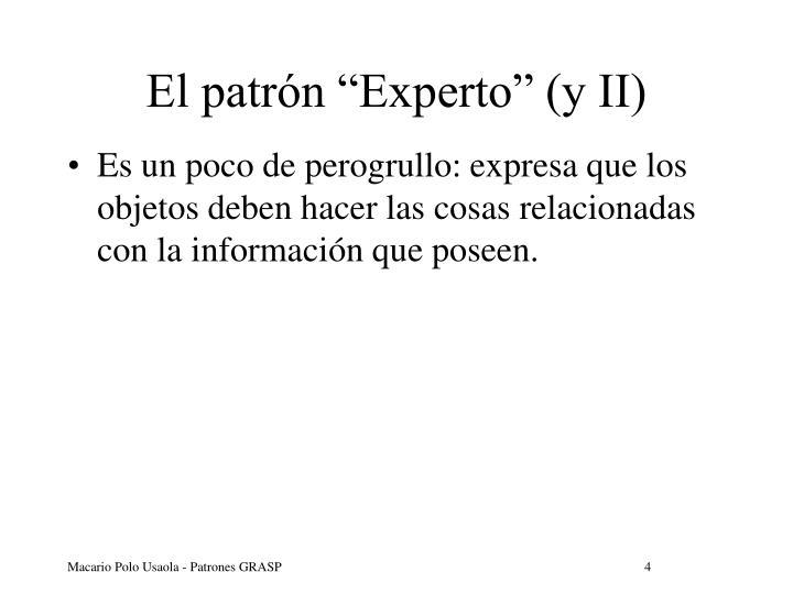 """El patrón """"Experto"""" (y II)"""