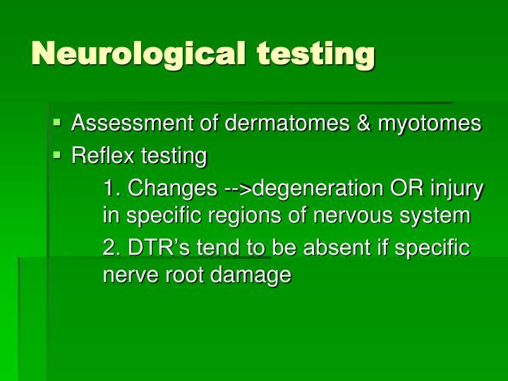 Neurological testing