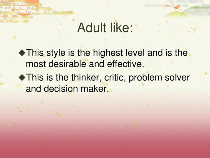 Adult like: