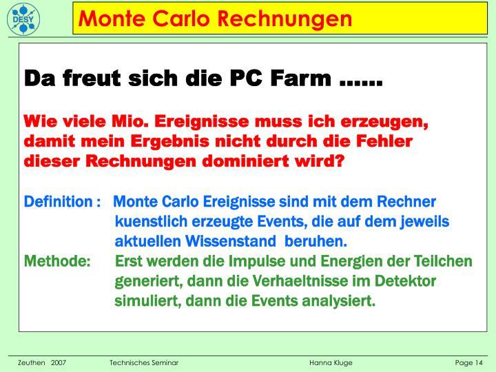 Monte Carlo Rechnungen