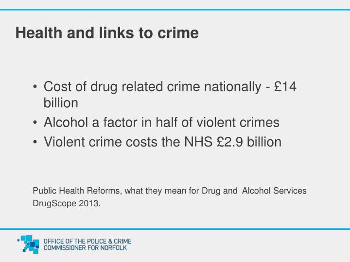 Health and links to crime