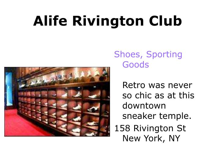 Alife Rivington Club