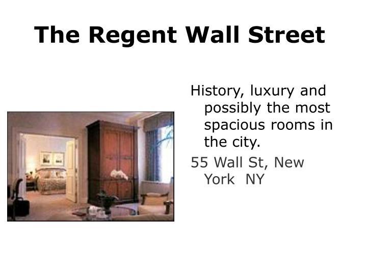 The Regent Wall Street