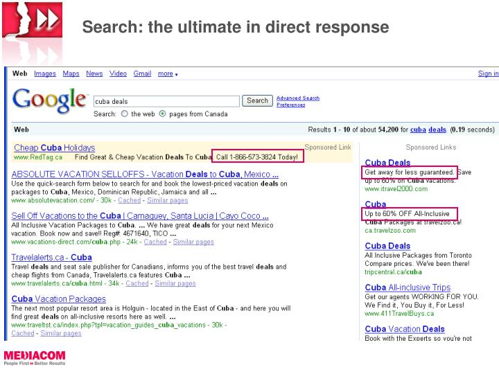 Search: the ultimate in direct response