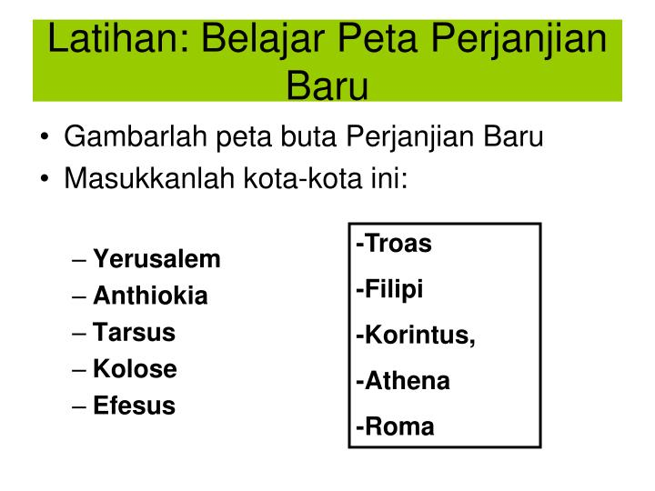 Latihan: Belajar Peta Perjanjian Baru