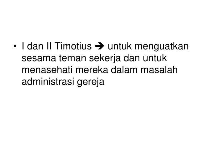 I dan II Timotius