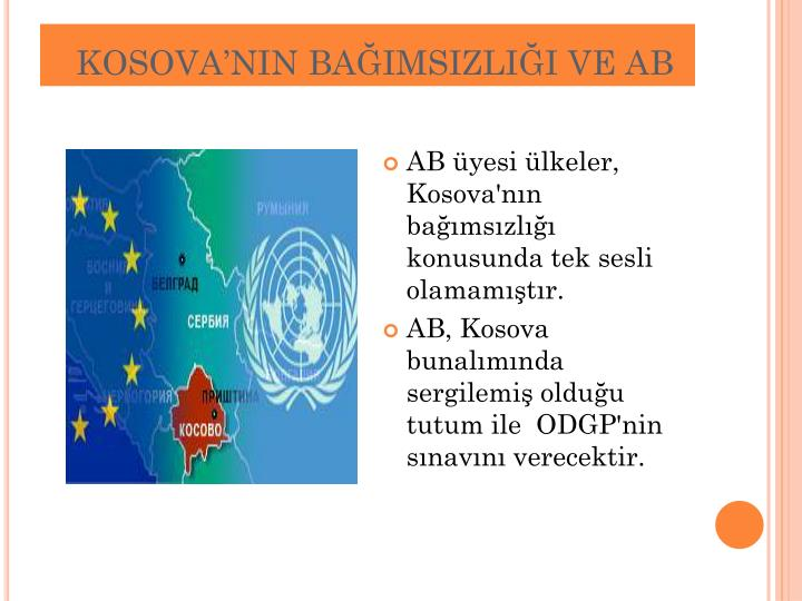 KOSOVA'NIN BAĞIMSIZLIĞI VE AB