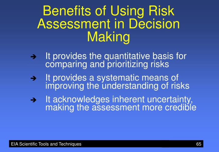 Benefits of Using Risk Assessment in Decision Making