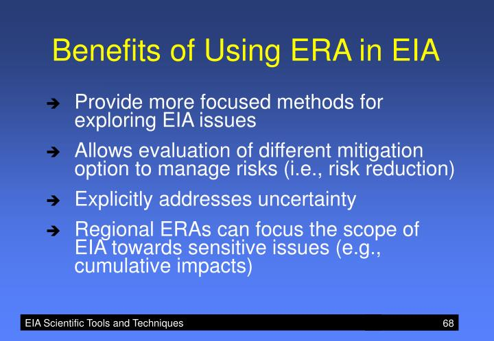 Benefits of Using ERA in EIA