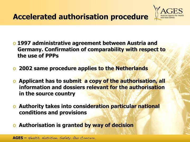 Accelerated authorisation procedure