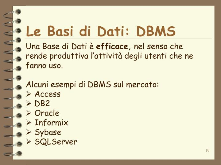 Le Basi di Dati: DBMS