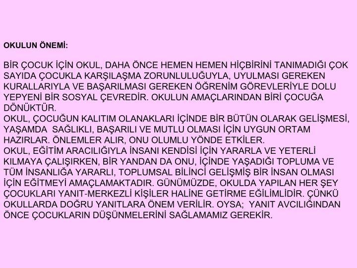 OKULUN NEM: