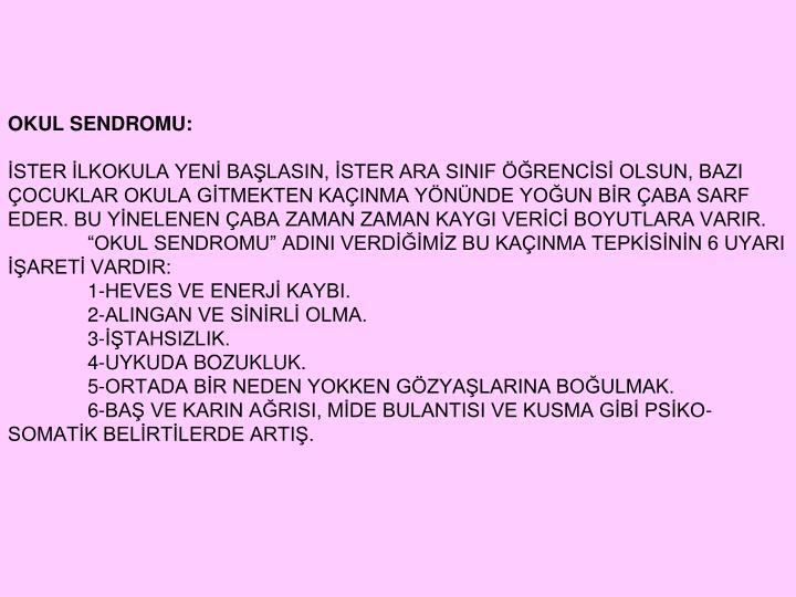OKUL SENDROMU: