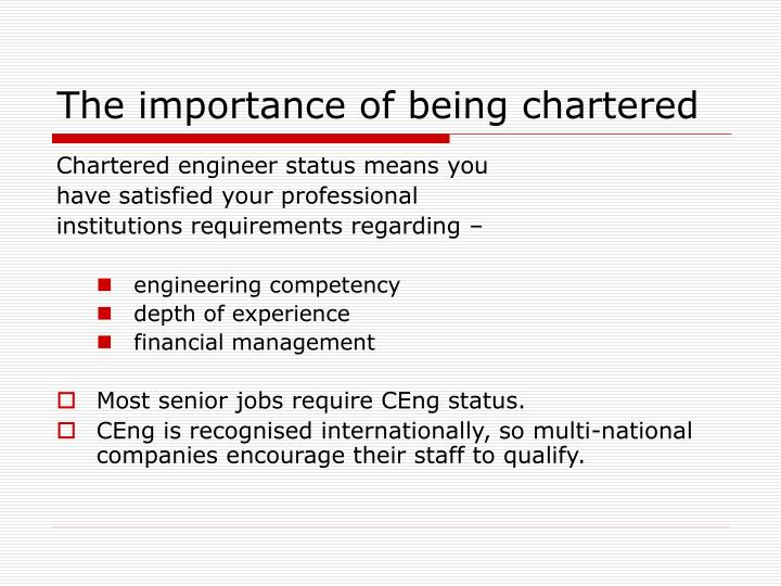 The importance of being chartered