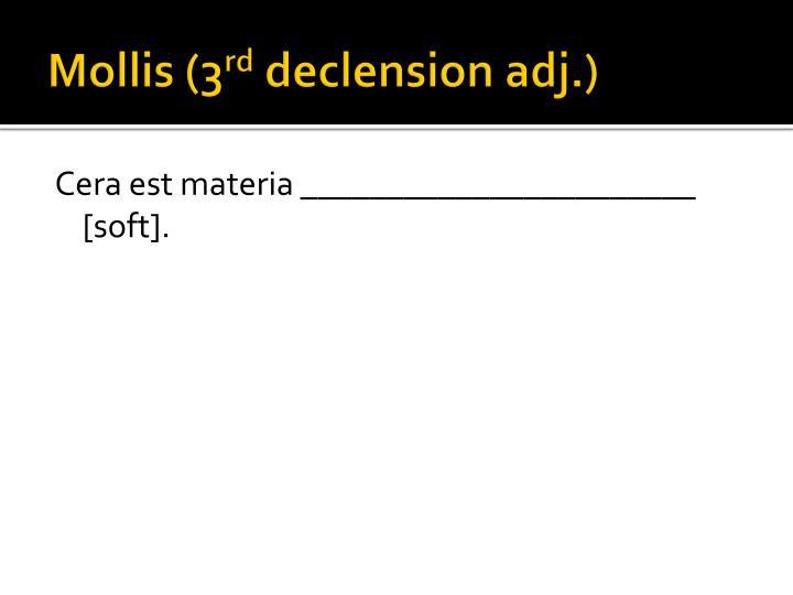 Mollis (3