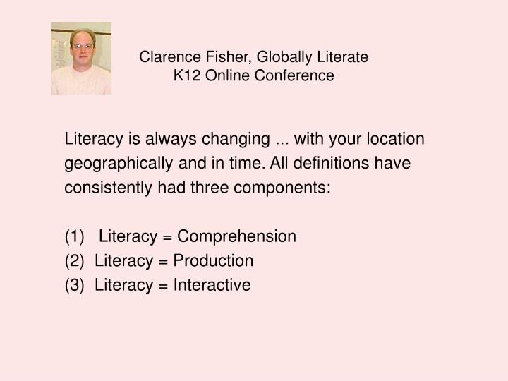 Clarence Fisher, Globally Literate