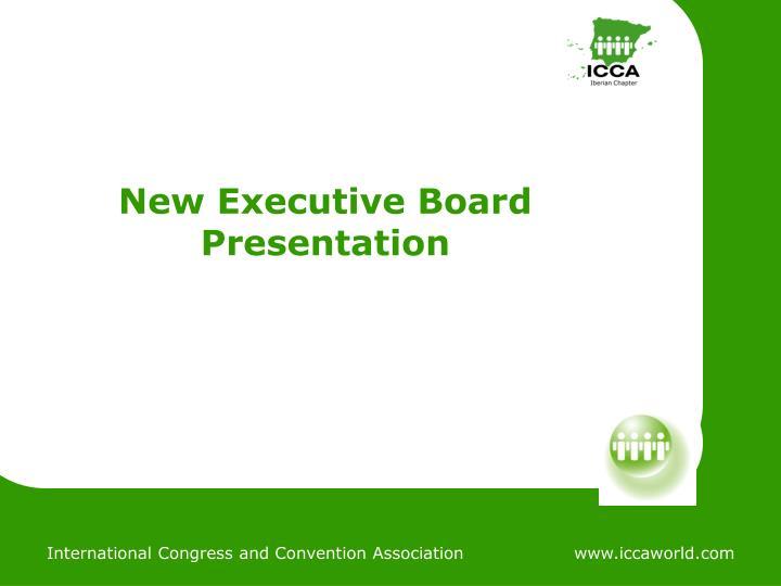 New Executive Board Presentation