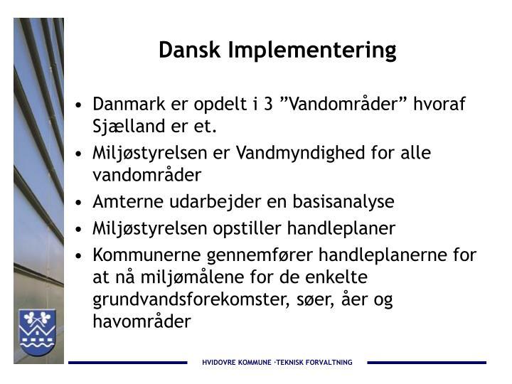 Dansk Implementering